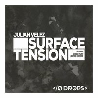Surface Tension — Julian Velez