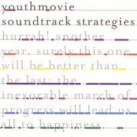 Hurrah! Another Year... — Youthmovie Soundtrack Strategies