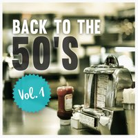 Back to the 50's , Vol. 1 — сборник