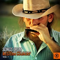 Songs from Western Country, Vol. 1 — сборник