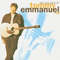 The Very Best Of... — Tommy Emmanuel