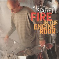 Fire in the Engine Room — Andy Narell