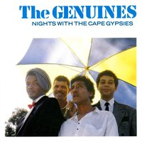 Nights With The Cape Gypsies — The Genuines