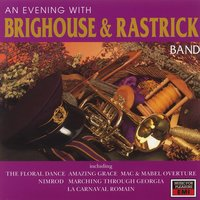 An Evening With Brighouse And Rastrick — Brighouse & Rastrick Band, The Brighouse & Rastrick Band