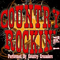 Country Rockin' Vol. 1 — Country Crusaders