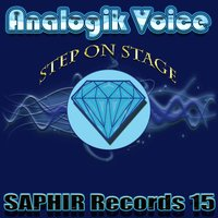 Step On Stage — Analogik Voice