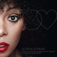 Love Is In Control (Finger On The Trigger) — Donna Summer