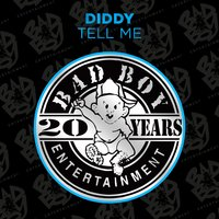 Tell Me — P. Diddy