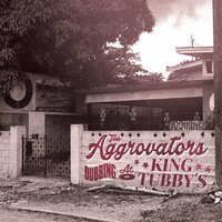 Dubbing At King Tubby's — The Aggrovators