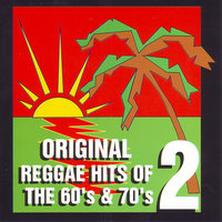 Original Reggae Hits of the 60's and 70's Vol. 2 — сборник