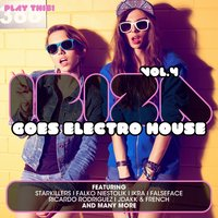 Ibiza Goes Electro House, Vol. 4 — сборник