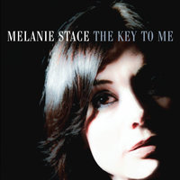 The Key to Me — Melanie Stace