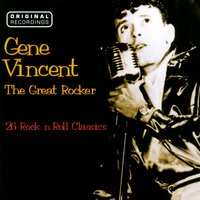 Gene Vincent Really Rocks — Gene Vincent