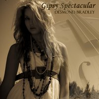 Gipsy Spectacular — Desmond Bradley, The Alan Peters Orchestra, Alan Peters