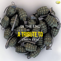 In the End - A Tribute to Linkin Park — Ameritz - Tributes