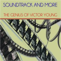 Soundtrack and More — Victor Young