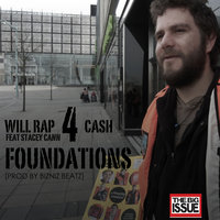 Foundations — Will Rap4Cash