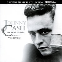 My Best To You Volume 2 — Johnny Cash