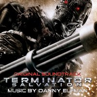 Terminator Salvation Original Soundtrack — Danny Elfman, Terminator Salvation Original Soundtrack