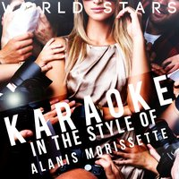 Karaoke (In the Style of Alanis Morissette) — Ameritz Karaoke World Stars