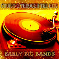Cruising Through the Hits Of Early Big Bands — Alvino Rey And His Orchestra