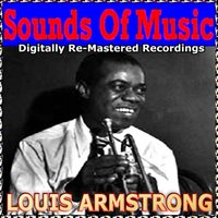Sounds of Music  pres. Louis Armstrong — Louis Armstrong