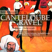 Music by Canteloube & Ravel — Морис Равель, Arleen Auger/English Chamber Orchestra/Yan-Pascal Tortelier/PhilharmoniaOrchestra/Libor Pesek
