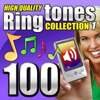 100 High Quality Ringtones, Collection 1 — Ringtone Makers