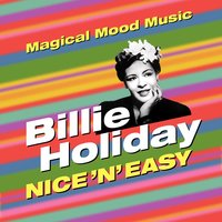 Nice 'N' Easy — Billie Holiday