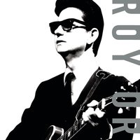 The Soul of Rock And Roll — Roy Orbison