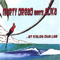 Marty Dread Meets Alika at Koloa Dub Lab — Marty Dread and Alika