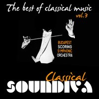 The Best of Classical Music, Vol. 3 — Budapest Scoring Symphonic Orchestra, Péter Pejtsik, Иоганнес Брамс, Иоганн Штраус-сын