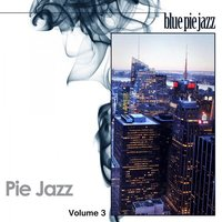 Pie Jazz, Vol. 3 — сборник