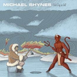 Cold Day in Hell — Michael Shynes