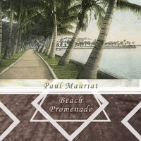 Beach Promenade — Paul Mauriat