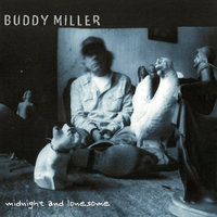Midnight And Lonesome — Buddy Miller