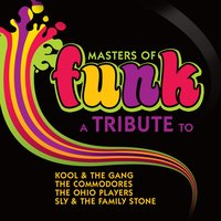 Masters of Funk: A Tribute to Kool & the Gang, The Commodores, The Ohio Players and Sly & The Family Stone — Deja Vu
