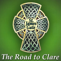 The Road to Clare — St. James Gate