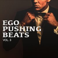 Ego Pushing Beats, Vol. 3 — сборник