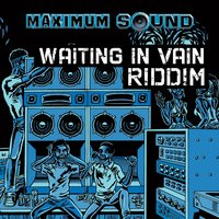 Waiting in Vain Riddim — сборник