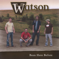 Been Here Before — Watson