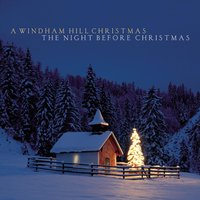 A Windham Hill Christmas: The Night Before Christmas — сборник