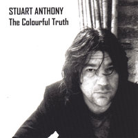 The Colourful Truth — Stuart Anthony (UK)