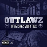 The Lost Songs Volume Three — Outlawz