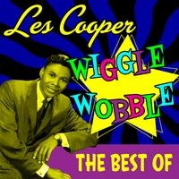 Wiggle Wobble - The Best Of — Les Cooper