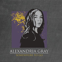 Alexandria Gray: Somewhere to Go — deedot, Navery