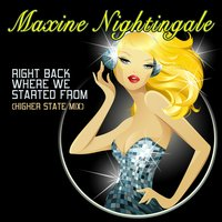 Right Back Where We Started From — Maxine Nightingale