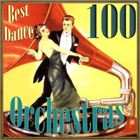 100 Best Dance Orchestras — сборник