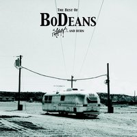 The Best of BoDeans - Slash and Burn — Bodeans