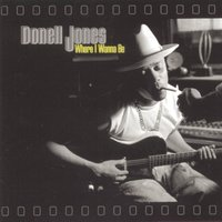 Where I Wanna Be — Donell Jones
